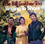 Bill Gaither Trio - Singing To Share
