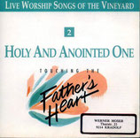 Vineyard - TTFH 2 : Holy And Anointed One