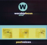 Poet Voices - Worship Focus -