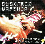 ELECTRIC WORSHIP - 15 Instrumental Worship Songs (Kingsway Music)