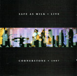 SAFE AS MILK - LIVE - Cornerstone 1997