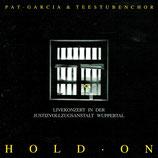 Teestubenchor mit Pat Garcia - Hold On (Livekonzert in der Justizvollzugsanstalt Wuppertal