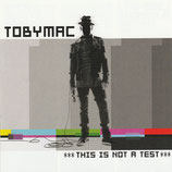 TOBYMAC : This Is Not A Test