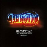 DELEGATION - In Love's Theme : The Delegation Story 1976-1983 (2-CD)