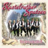 Kastelruther Spatzen - 16 Spatzen-Hits INSTRUMENTAL