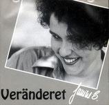 Janine B. - Veränderet