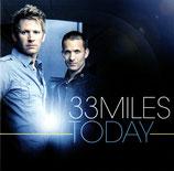 33 MILES - Today
