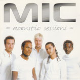 MIC - Acoustic Sessions