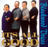 Blackwoods - It's All Good -