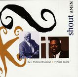 Rev.Milton Biggham & Tyrone Block - Shout Amen