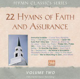 Hymn Classics Series : 22 Hymns of Faith and Assurance Volume Two