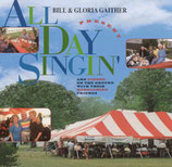 Gaither Homecoming - All Day Singin' And Dinner On The Ground