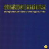 RHYTHM SAINTS : deepsustainedboomingsounds