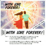 Heaven's Magic - With Love Forever! (16 Great Love Songs)