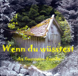 Gastmann Familie - Wenn du wüsstest
