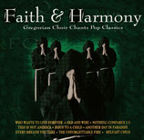 Gregorian Choir - Faith & Harmony (Chants Pop Classics)