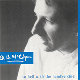 D.B.McGlynn - To Hell with the Handkerchief