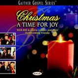 Gaither Homecoming - Christmas : A Time For Joy