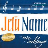 Jesu Name nie verklinget (50 Jahre Jesu Name nie verklinget)