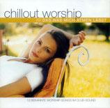 Chillout Worship - Das, was mich atmen lässt