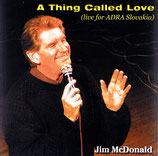 Jim McDonald - A Thing Called Love -