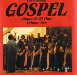 The Greatest Gospel Album Of All Time Volume Two