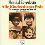 Harald Seredzun - Alle Kinder dieser Erde