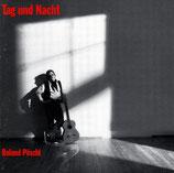 Roland Pöschl - Tag und Nacht