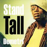 Demetri - Stand Tall