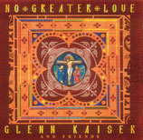 Glenn Kaiser And Friends - No Greater Love
