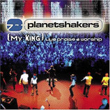Planetshakers - My King