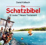 Daniel Kallauch - Die Schatzbibel (12 Lieder / Neues Testament)