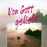 Von Gott geliebt (Hänssler music) 2-CD