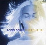 Miss Angie - Triumphantine
