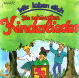 Wir loben dich - Die schönsten Kinderlieder 1+2 CD