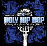 Holy Hip Hop Vol.3 - Taking The Gospel To The Streets