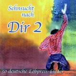 Asaph Musik - Sehnsucht nach Dir 2 : 30  deutsche Lobpreis-Lieder