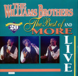Williams Brothers - The Best And More Live CD