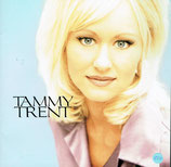 Tammy Trent - You Have My Heart