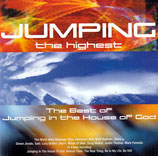 The Best of Jumping In The House Of God : Jumping The Highest