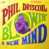 Phil Driscoll - Blowin' A New Mind