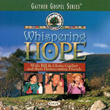Gaither Homecoming - Whispering Hope