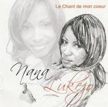 Nana Lukezo - Le Chant de mon coeur