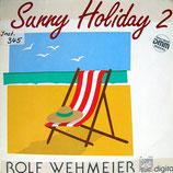 Rolf Wehmeier - Sunny Holiday 2