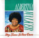 Albertina Walker - My Time Is Not Over