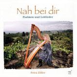 Petra Zöller - Nah bei dir (Psalmen und Loblieder)