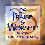 25 Praise & Worship Songs You Love To Sing (Star Song)