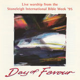 Day of Favour : Live worship from the Stoneleigh International Bible Week '95