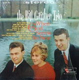 Bill Gaither Trio - When God Seems So Near