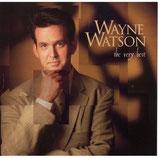 Wayne Watson - The Very Best of Wayne Watson